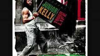 Tough Life - Junior Kelly