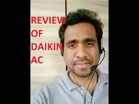 Daikin 5 Star Air Conditioner Review, (Daikin Model FTF35)