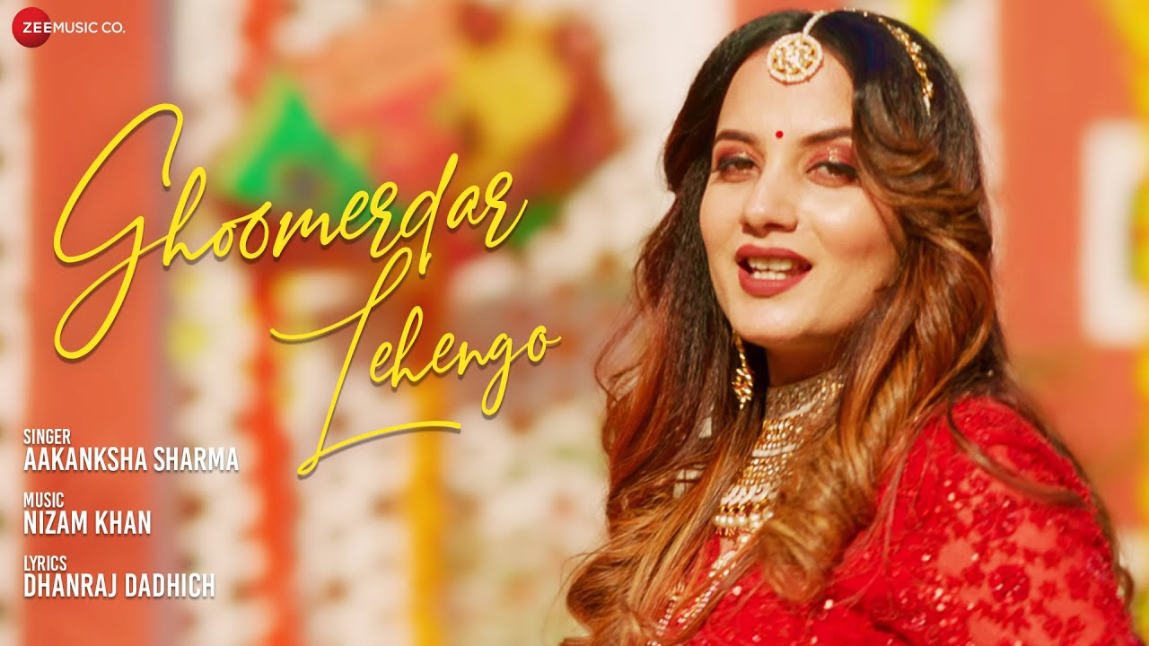 Ghoomerdar Lehengo Lyrics - Aakanksha Sharma Lyrics