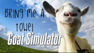 Where is the towel?! GOAT SIMULATOR