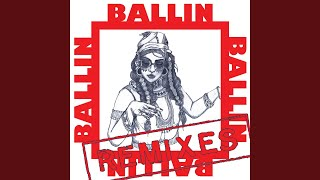 Ballin (Deadly Zoo Remix)