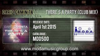 Dario Caminita - There's A Party (Club Mix)