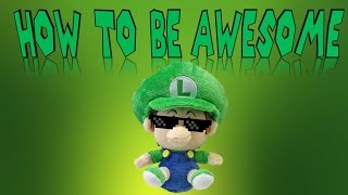 Baby Luigi Presents: How to Live an Awesome Life