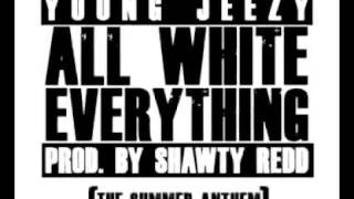 Young Jeezy - All White Everythig (Produced by Shawty Redd)