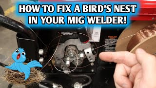 Way of the Wrench: Birds nest in your MIG welder?