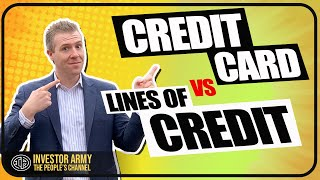 Credit Cards VS Lines of Credit for Real Estate Investing