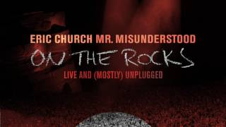 Mixed Drinks About Feelings (Live) - By Eric Church