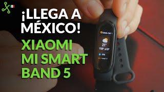 Xiaomi Mi Smart Band 5: UNBOXING, primeras impresiones y PRECIO oficial en México