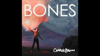Charlie Brown - Bones (Lyrics)