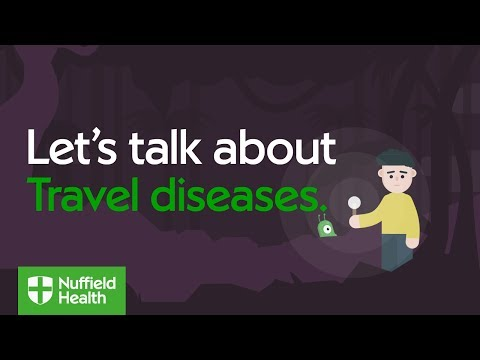 Let's talk about travel diseases | Nuffield Health