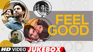 Feel Good – Hindi Songs   Motivational Bollywood Songs   Video Jukebox   T-Series