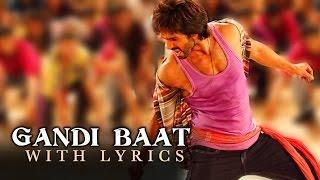 Gandi Baat | Full Song With Lyrics | R Rajkumar - YouTube