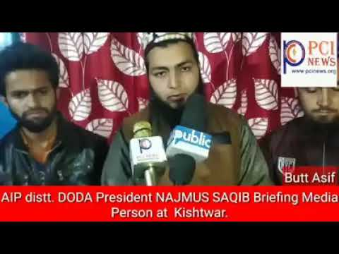 AIP Distt. DODA President NAJMUS SAQIB Briefing Media person at Kishtwar.