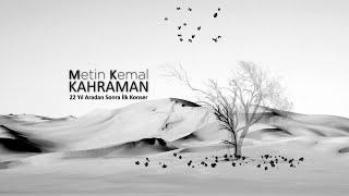Metin Kemal KAHRAMAN - Beşiktaş Kültür Merkezi Konser- Part 1