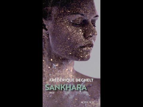 Frédérique Deghelt - Sankhara