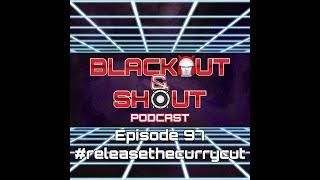 Episode 97 - #releasethecurrycut - 6/23/2020