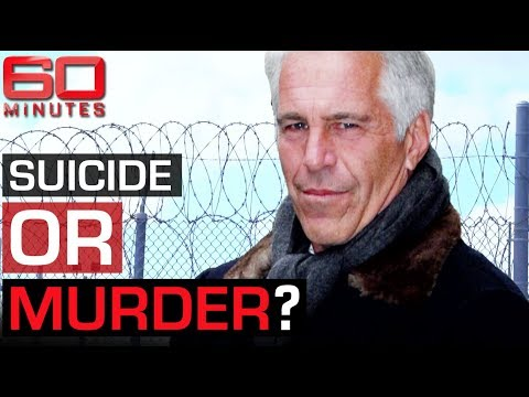 Did Jeffrey Epstein die by homicide or suicide? | 60 Minutes Australia