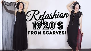 I REFASHIONED A 1920s Dress From... Just Scarves! - The Easiest Gatsby / Flapper Costume Ever!
