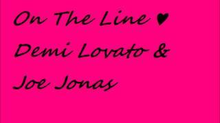 On The Line   Demi Lovato & Joe Jonas