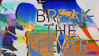 MUTEMATH - Break The Fever (Official Lyric Video) - YouTube