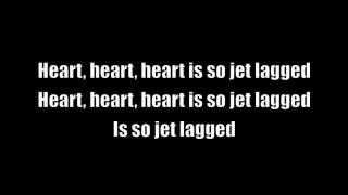 Jet Lag - Simple Plan (Lyrics)