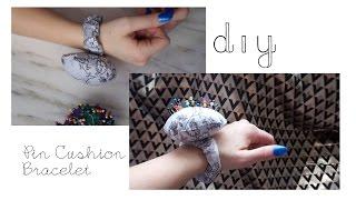 DIY: Pin Cushion Bracelet / Wrist Pin Cushion Tutorial