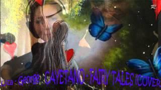 Cayetano – Fairy Tales (COVER)