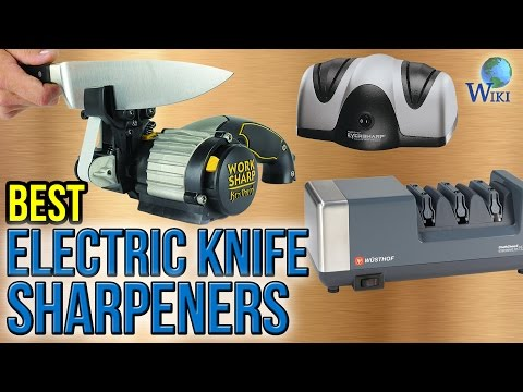 10 Best Electric Knife Sharpeners 2017