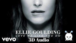 Ellie Goulding - Love Me Like You Do | 3D Audio | Use Headphones 👾