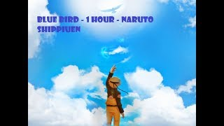 Blue Bird   Naruto Shippuden Opening 3   1 Hour