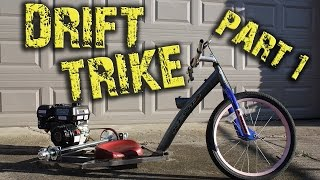 Drift Trike Build | Part 1 - Motorized Drift Trike with a 212cc Predator