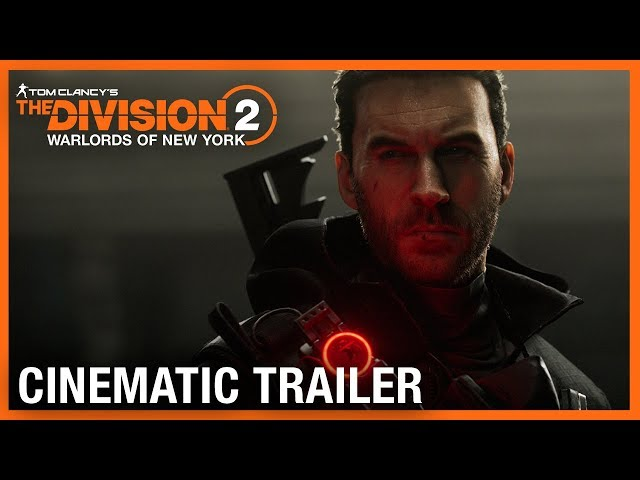 Tom Clancy's The Division 2: Warlords of New York: World Premiere Cinematic Trailer | Ubisoft [NA]