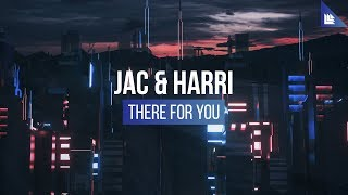 Jac & Harri   There For You
