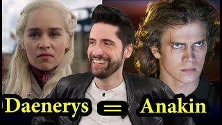 Daenerys Targaryen Is Anakin Skywalker
