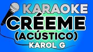 Karol G   Créeme (Acústico) KARAOKE Con LETRA