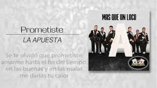 PROMETISTE / LA APUESTA