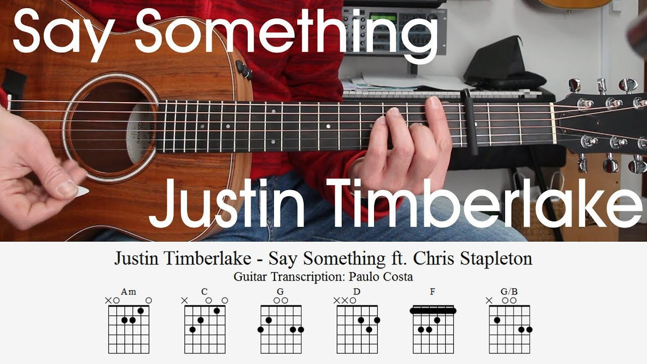Justin Timberlake Say Something Guitar Lesson Chords How To