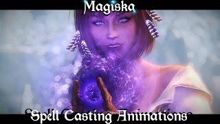 Magiska Spell Casting Animations - Skyrim Mods [4K]
