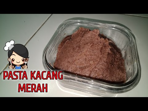 Resep PASTA KACANG MERAH [ RED BEAN PASTE ]