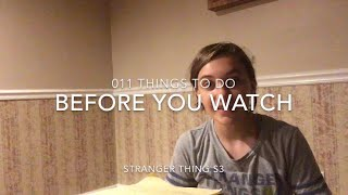 011 Things You Can Do Before You Watch Stranger Things S3 (Please Read The Description)