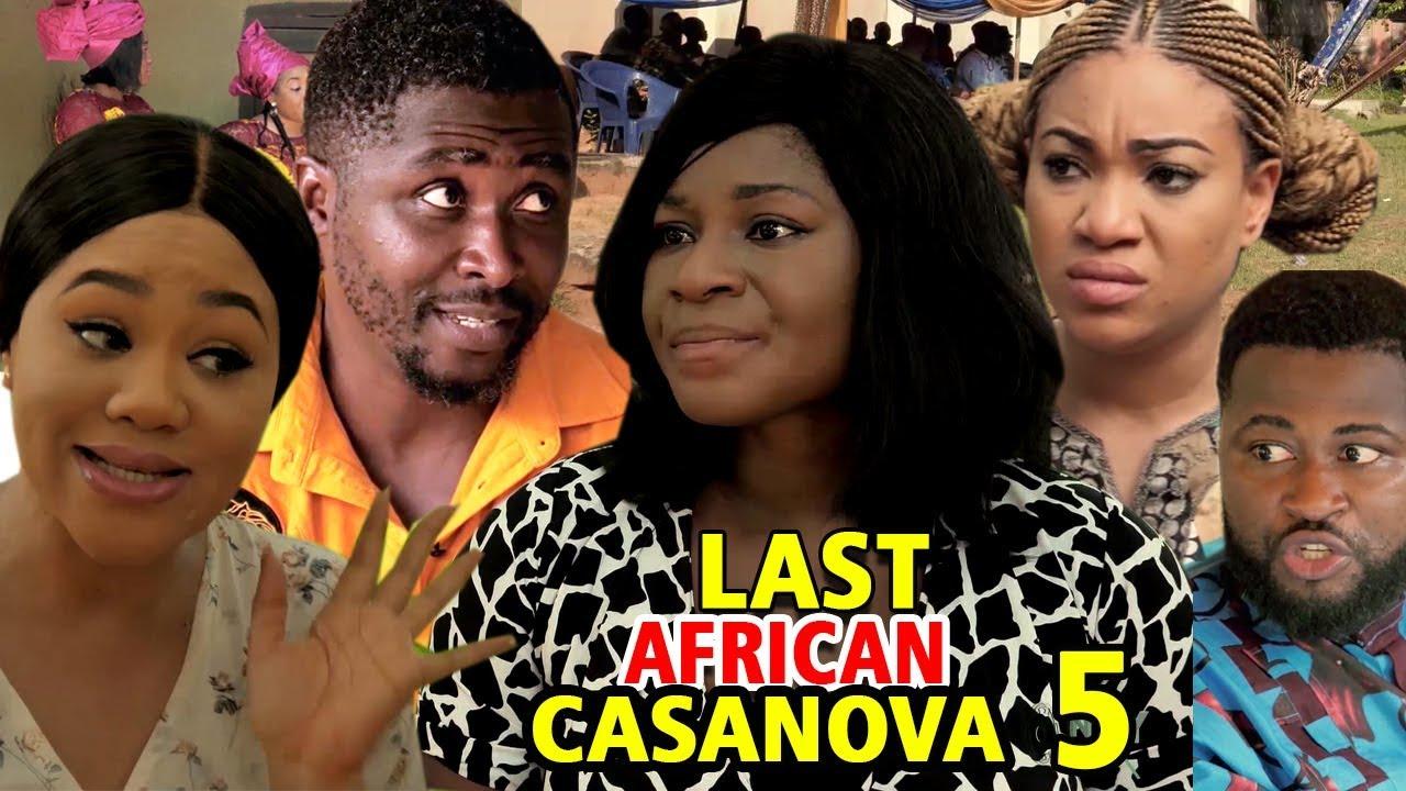 Last African Casanova (2019) (Part 5)