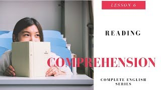 Complete English Lesson 6 Reading Comprehension
