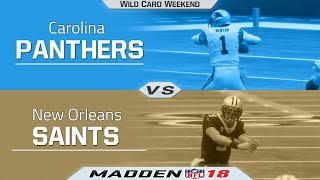 Panthers Vs Saints | Madden 18 NFL Wild Card Weekend - Game Highlights