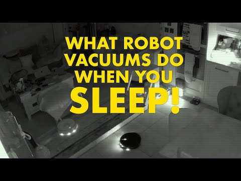 What robot vacuums do when you sleep
