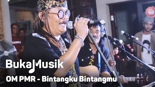 Gambar cover BukaMusik: OM PMR - Bintangku Bintangmu
