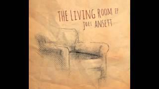 Joel Ansett   The Garden-City [Official Audio]