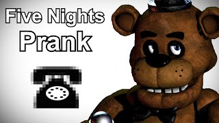 Five Nights at Freddy's Prank Call