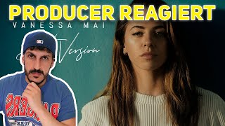 Producer REAGIERT Auf Vanessa Mai   Beste Version (Official Video)