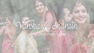 Varsha & Sharath | Kerala Wedding Highlights | Pepper Green