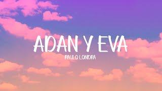 Paulo Londra - Adan Y Eva   S
